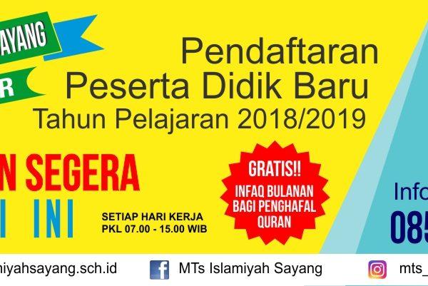 MTs Islamiyah Sayang Menerima Peserta Didik Baru TP 2018/2019